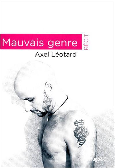 Mauvais genre - Axel Léotard